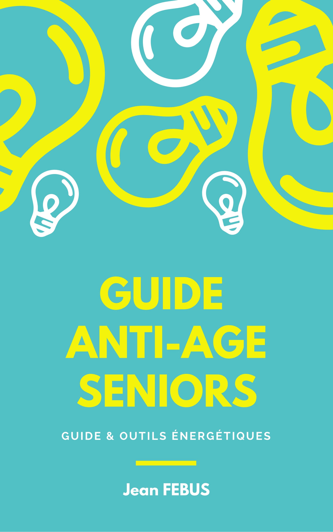 guide jean febus anti age seniors