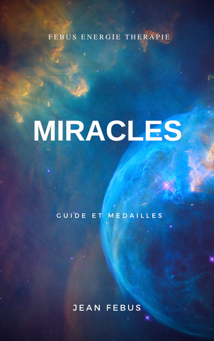 Guide Miracles Jean Febus