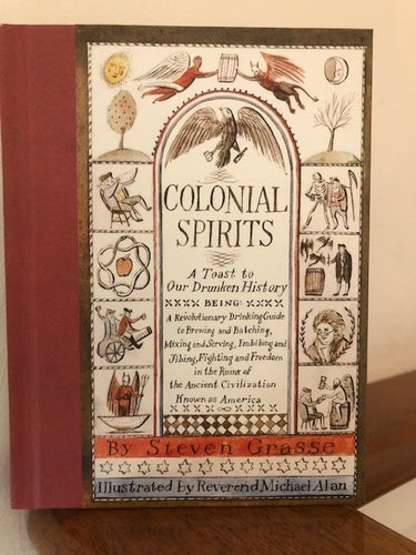 Colonial Spirits by Stephen Grasse