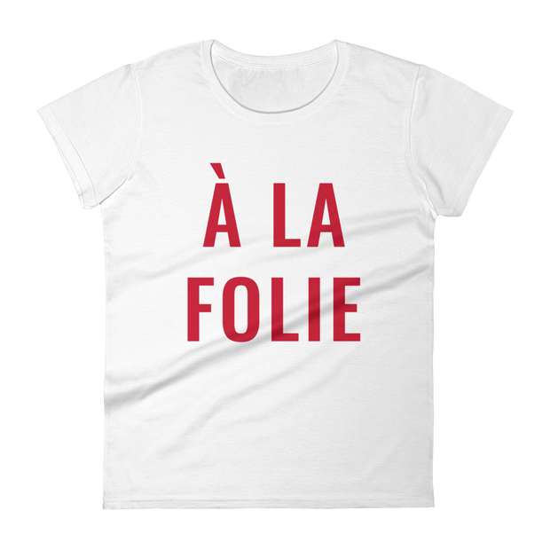 "Women's ""À La Folie"" Classic Fit Short Sleeve T-Shirt in White by Mercer + Westwood"