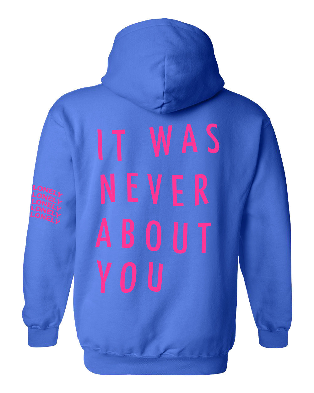 It Was Never About You Gen Hoodie