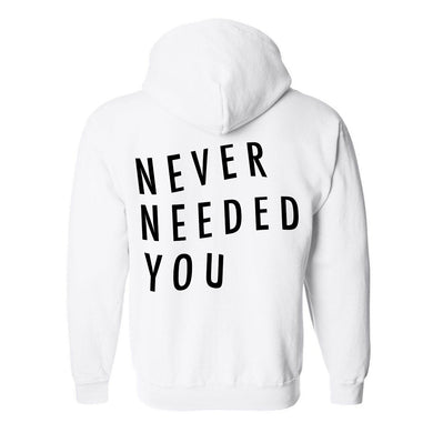 Never Needed You White Classic Hoodie