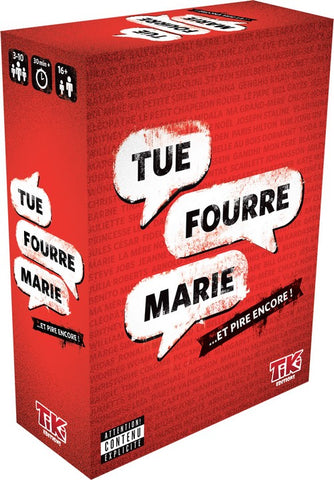 Tue Fourre Marie - Tiki éditions