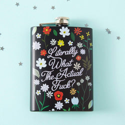Literally What The Actual Fuck Hip Flask - Black