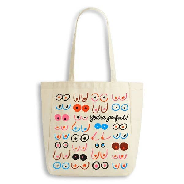 You are perfect boobs tote