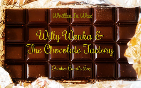 October Box- Willy Wonka & The Chocolate Factory