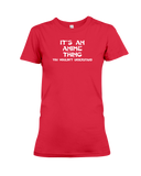 It's An Anime Thing You Wouldn't Understand Women's T-Shirt | Funny Shirt