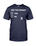 Are You Drunk Men's T-Shirt | Funny Shirt