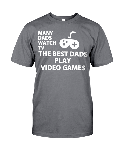 The Best Dads Play Video Games Men's T-Shirt | Father's Day Shirt