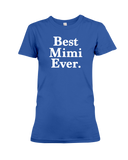 Best Mimi Ever Women's T-Shirt | Mother's Day Shirt