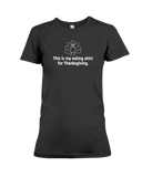 This Is My Eating Shirt For Thanksgiving Women's T-Shirt | Thanksgiving Shirt