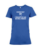 I Thought You Said Extra Fries Women's T-Shirt | Funny Shirt