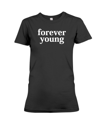 Forever Young Women's T-Shirt