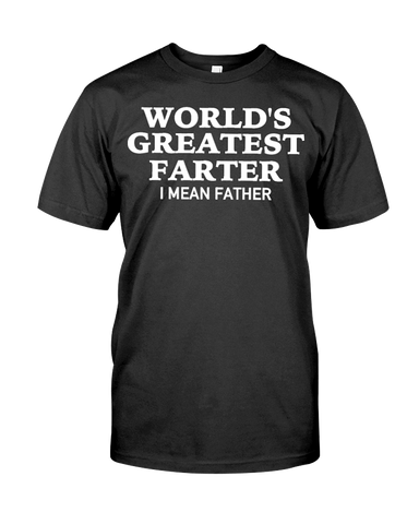 World's Greatest Farter I Mean Father Men's T-Shirt | Father's Day Shirt