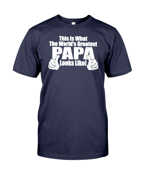 This Is What The World's Greatest Papa Looks Like Men's T-Shirt | Father's Day Shirt