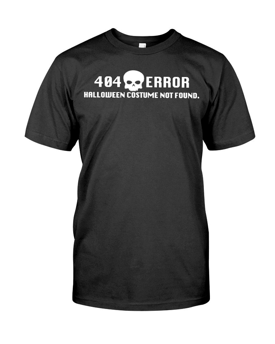 Halloween Costume Not Found T-Shirt | Halloween Shirt