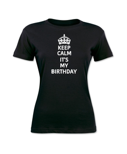 Keep Calm It's My Birthday T-Shirt