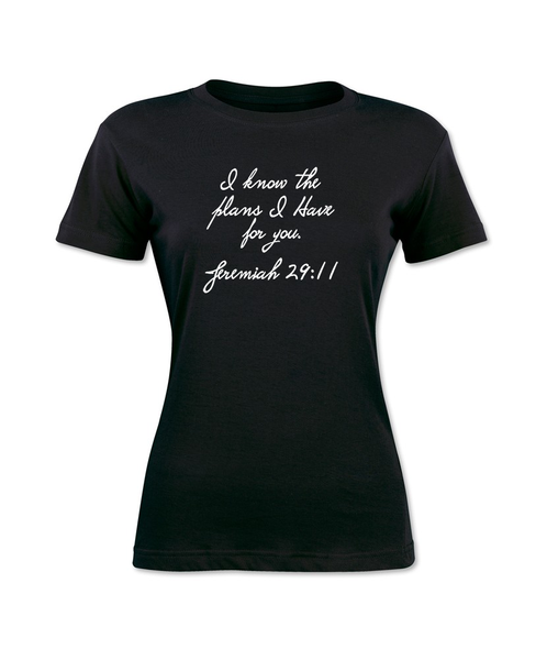 I Know The Plans I Have For You T-Shirt - Feels 22