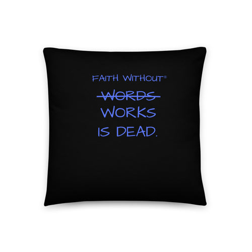 Faith Without Words Works Throw Pillow