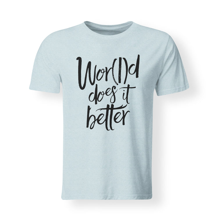 Wor(l)d Does It Better Men's Light Blue Tee