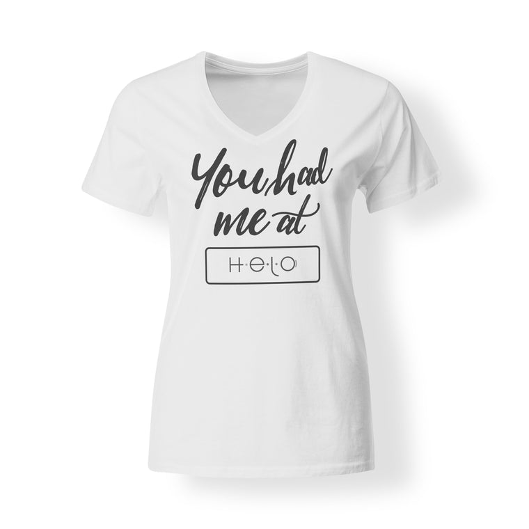 You Had Me At Helo Women's White V-Neck Tee