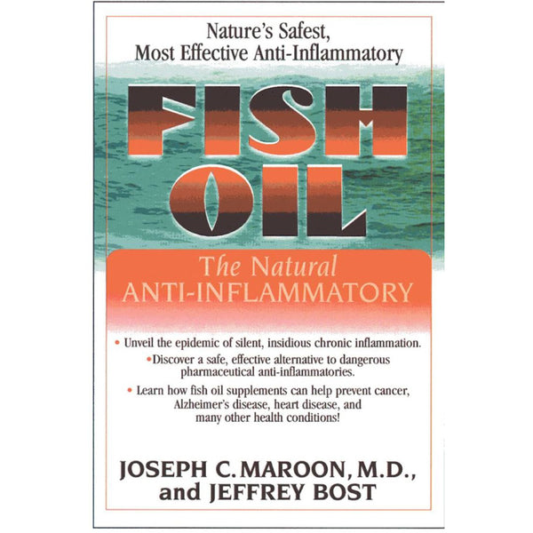 Fish Oil: The Natural Anti-inflammatory Book