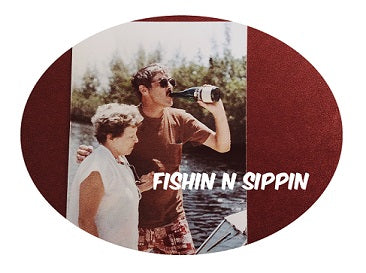 Sippin While Fishing