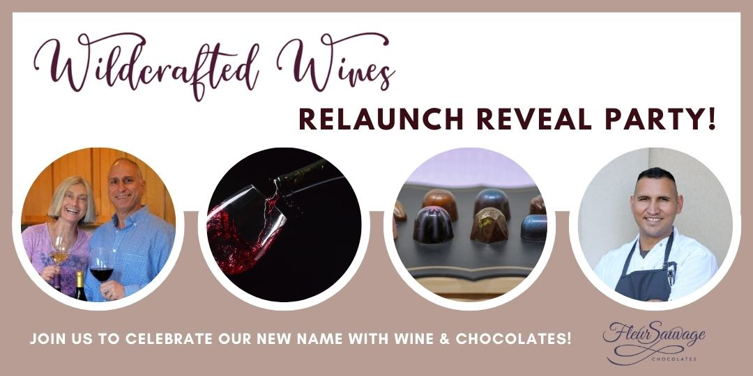 It's Official. We're now Wildcrafted Wines.