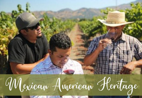Mexican American Heritage Wines