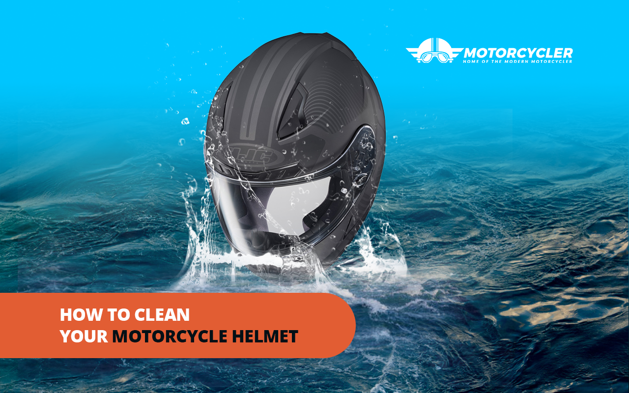 Motorcycle Helmet 101: How to Clean Your Motorcycle Helmet