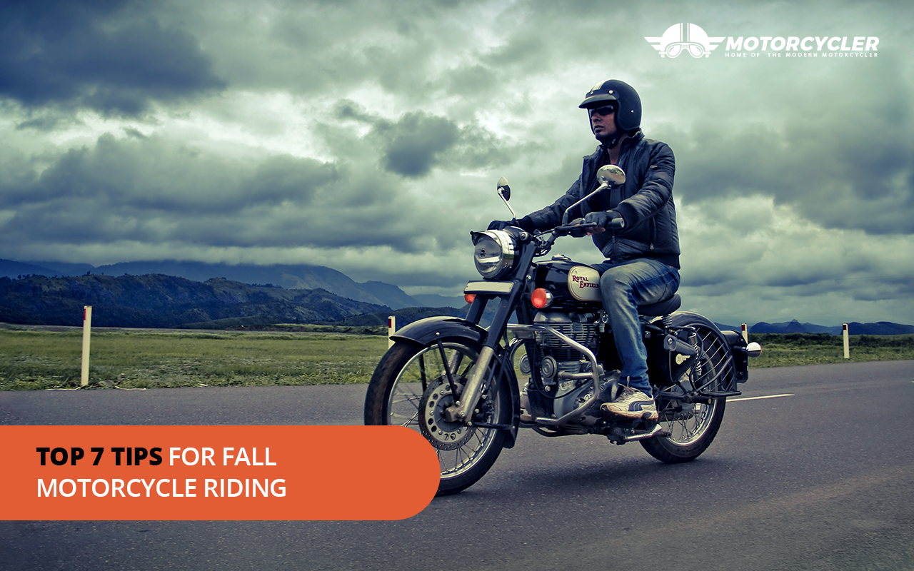 Top 7 Tips for Fall Motorcycle Riding
