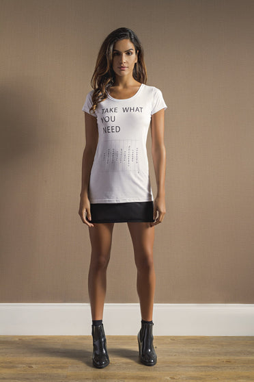 Camiseta Take What You Need