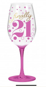 """Finally 21"" acrylic wine glass"