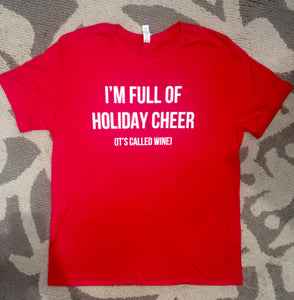 """Holiday Cheer (Wine)"" Shirt"