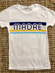 """Madre"" T Shirt"