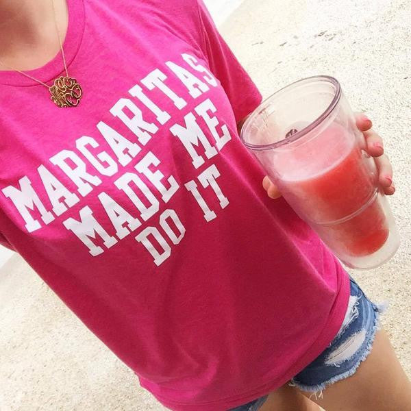 Margaritas Made Me Do It Tee- Pink
