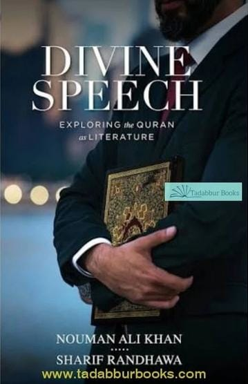 Back In Stock - Divine Speech: Exploring The Quran As Literature By Nouman Ali Khan