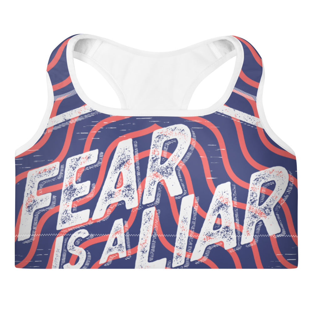 Fear is a Liar Padded Sports Bra