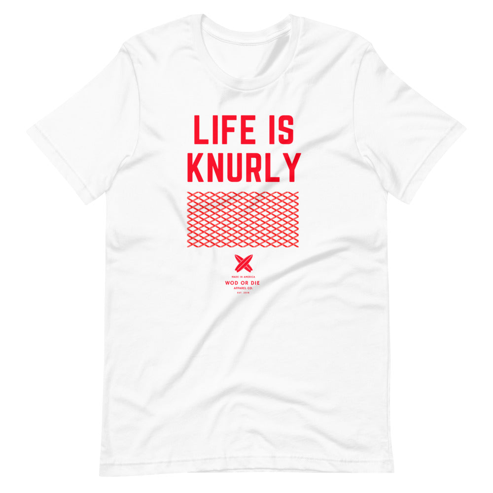 Life is Knurly