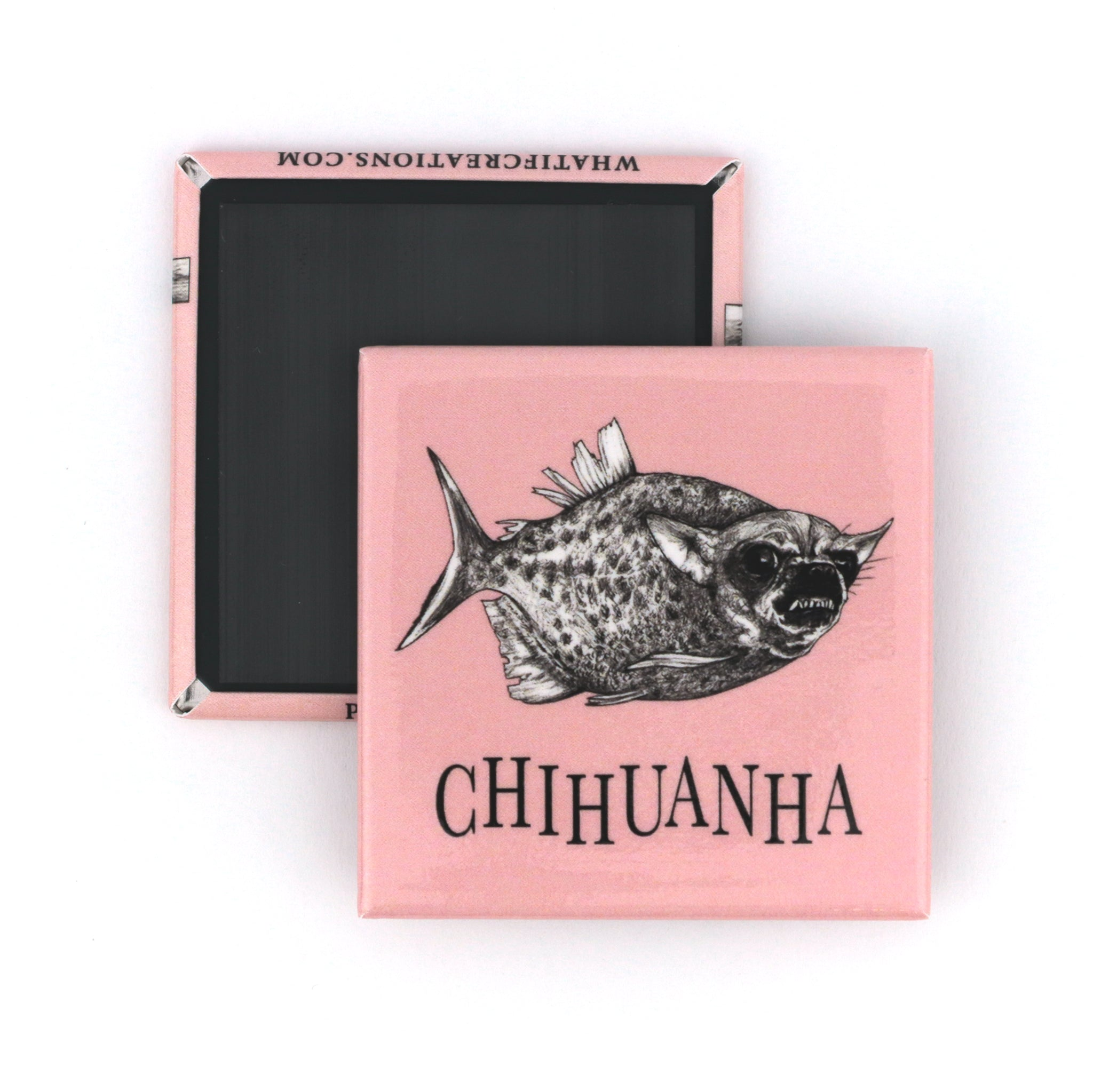"Chihuanha 2"" Fridge Magnet"