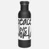 Peace Love World Water Bottle