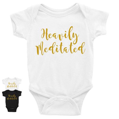 Heavily Meditated Infant Bodysuit w/ Gold
