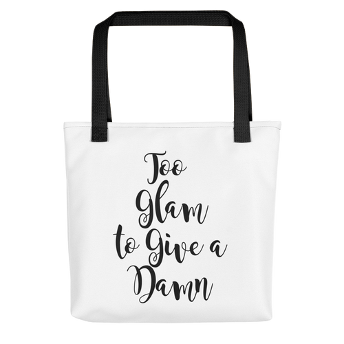 Too Glam to Give a Damn Tote bag w/ Black