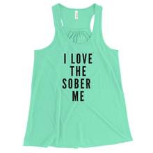 I Love the Sober Me Bella Flowy Racerback Tank