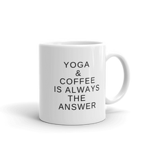 Yoga is the Answer Mug