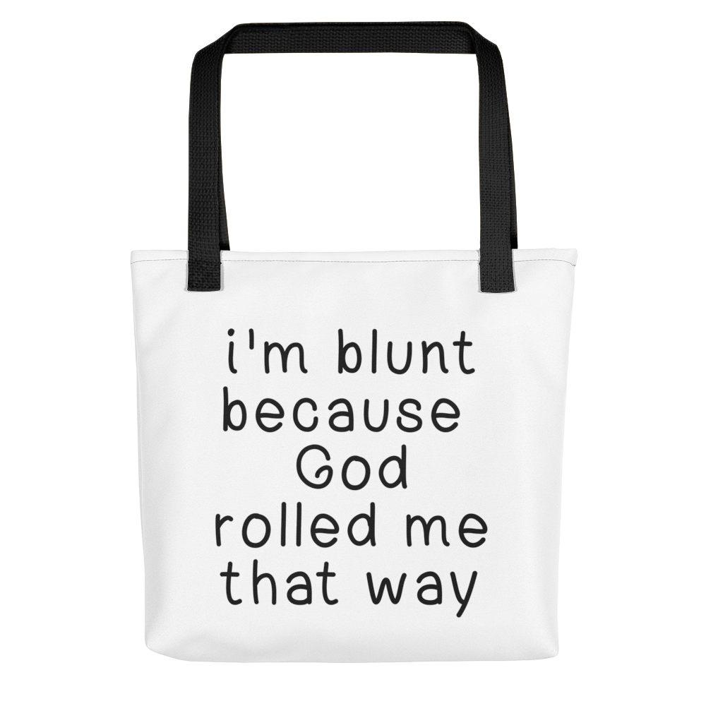 I'm Blunt Tote bag w/ Black