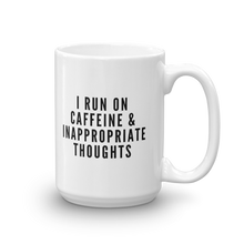 Caffeine & Inappropriate Thoughts Mug
