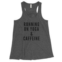 Running on Yoga & Caffeine Bella Flowy Racerback Tank