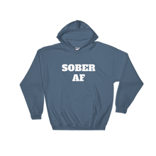 Sober AF Unisex Relaxed Hooded Sweatshirt w/ White