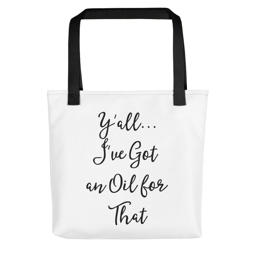I've Got an Oil for That Tote bag w/ Black